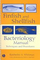 Finfish and Shellfish Bacteriology Manual