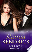 Back in the Headlines  Mills   Boon Modern   Scandal in the Spotlight  Book 3
