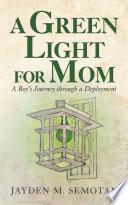 A Green Light For Mom