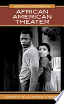 Historical Dictionary Of African American Theater Book