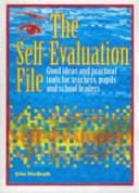 The Self evaluation File