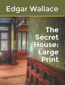 Download The Secret House: Large Print Book