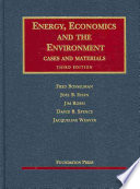 Energy, Economics, and the Environment
