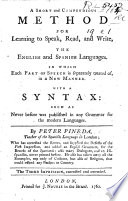 A Short and Compendious Method for learning ... the English and Spanish Languages ... Third impression, corrected and amended