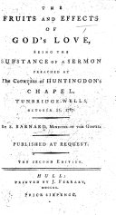 The Fruits and Effects of God's Love. Being the substance of a sermon preached ... October 21, 1787