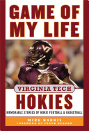 Game of My Life Virginia Tech Hokies