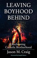 Leaving Boyhood Behind