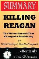 Killing Reagan Summary