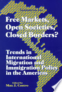 Free Markets, Open Societies, Closed Borders?
