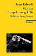 Von Der Pampelmuse Geküßt Gedichte Prosa Szenen Heinz