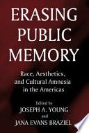 Erasing Public Memory