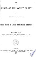THE JOURNAL OF THE SOCIETY OF ARTS AND INSTITUTIONS IN UNION  AND OFFICIAL RECORD OF ANNUAL INTERNATIONAL EXIBITIONS  Book