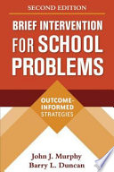 Brief Intervention for School Problems  Second Edition