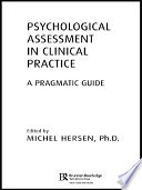 Psychological Assessment in Clinical Practice Book