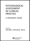 Psychological Assessment in Clinical Practice