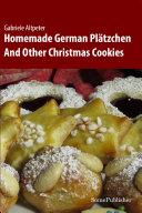 Homemade German Plätzchen [Pdf/ePub] eBook