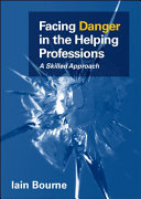 Facing Danger in the Helping Professions