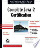 Complete Java?2 Certification Study Guide