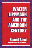Walter Lippmann and the American Century Book