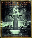 A Year in the Garden of Good and Evil  1999 Calendar Book PDF