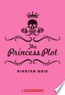 The Princess Plot Book