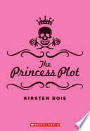 """The Princess Plot"" by Kirsten Boie"