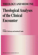 Theological Analyses of the Clinical Encounter
