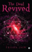 The Dead Revived [Pdf/ePub] eBook