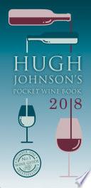 Hugh Johnson s Pocket Wine Book 2018