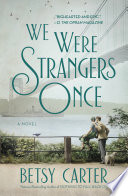 We Were Strangers Once Book