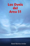 Los Ovnis del Area 51 ebook