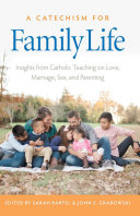 A Catechism for Family Life