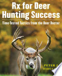 Rx for Deer Hunting Success Book