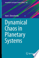 Dynamical Chaos in Planetary Systems