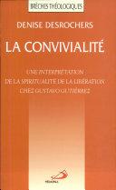 La convivialité : une interprétation de la spiritualité de la libération chez Gustavo Gutiérrez