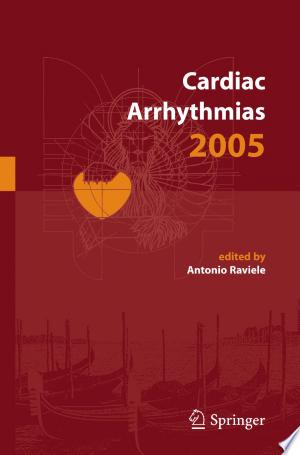 Download Cardiac Arrhythmias 2005 Free Books - Dlebooks.net