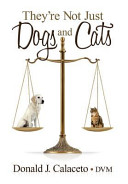 They re Not Just Dogs and Cats   Second Edition Book