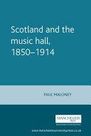 Scotland and the Music Hall  1850 1914