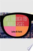 Life Through My Own glasses