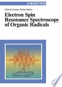 Electron Spin Resonance Spectroscopy Of Organic Radicals Book PDF