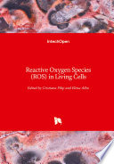 Reactive Oxygen Species (ROS) in Living Cells