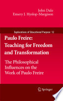 Paulo Freire Teaching For Freedom And Transformation