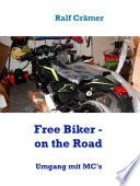 Free Biker - on the Road