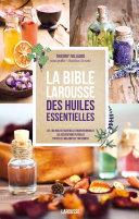 Pdf La bible Larousse des huiles essentielles Telecharger
