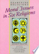 Moral Issues In Six Religions