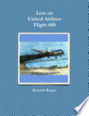 Lost on United Airlines Flight 608