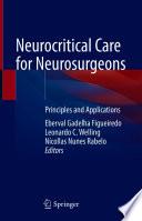 Neurocritical Care for Neurosurgeons