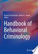 Handbook of Behavioral Criminology