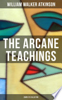 The Arcane Teachings Complete Collection