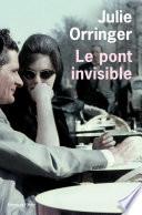 Le Pont invisible Pdf/ePub eBook